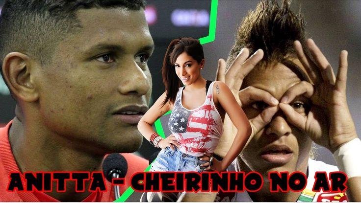 """Anitta - Sim ou Não  /  Paródia Flamengo """"Cheirinho no Ar"""" + Legenda & L..."""