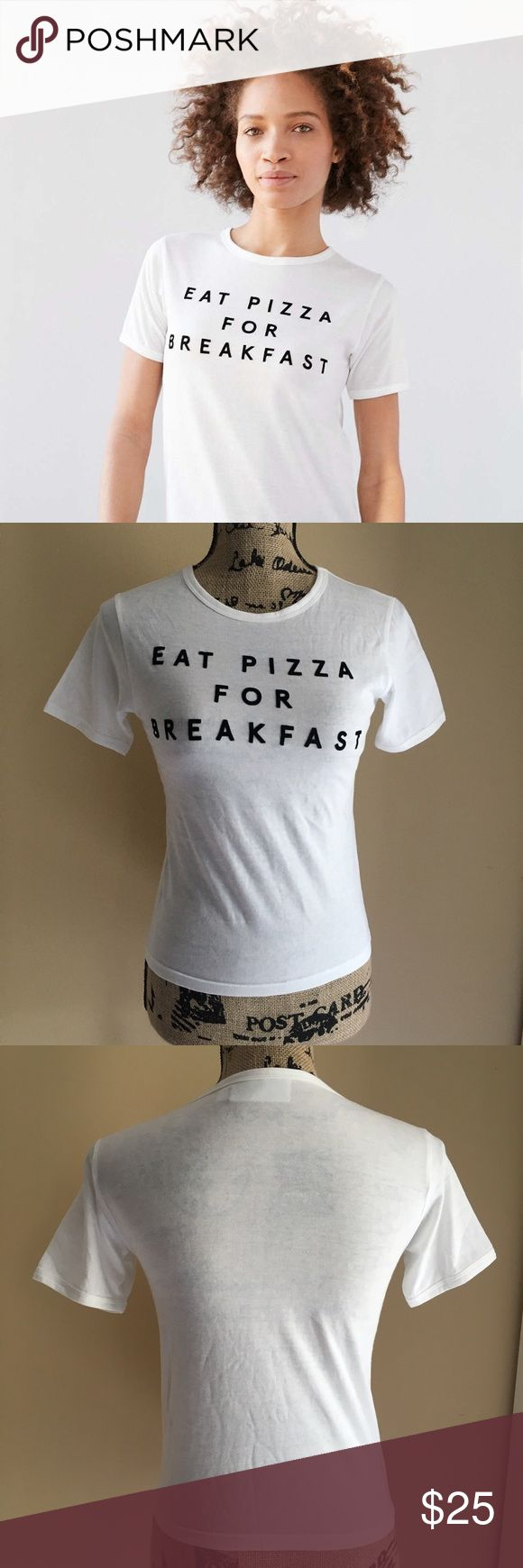 Urban Outfitters Eat Pizza For Breakfast Tee Urban Outfitters Women's White Eat Pizza For Breakfast Tee. New without tags. By part fiction Urban Outfitters Tops Tees - Short Sleeve