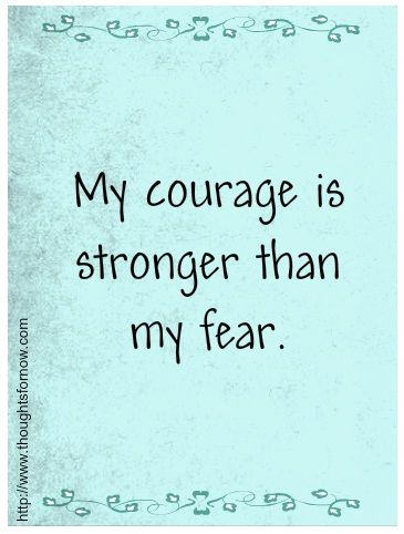 My courage is stronger than my fear - positive affirmations  Everyday Affirmations for Daily Positivity