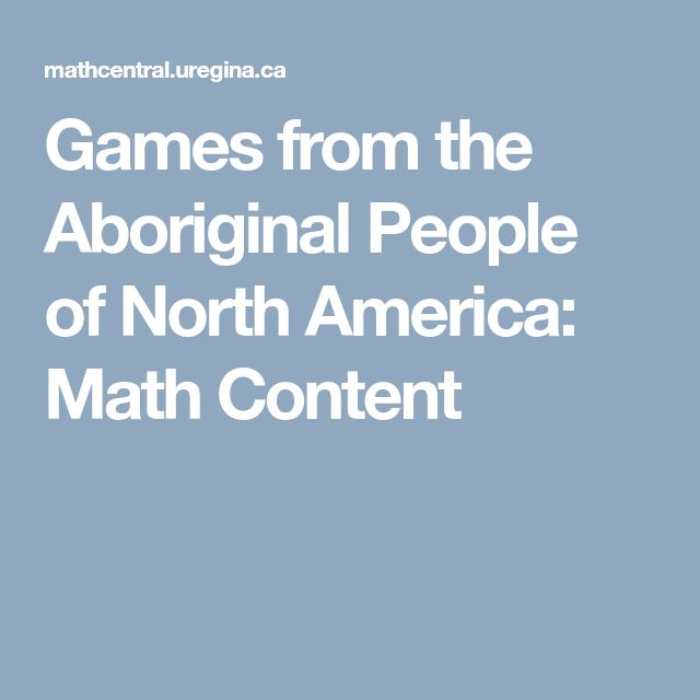 Games from the Aboriginal People of North America: Math Content