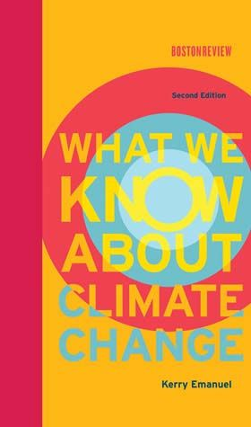 29 best boston review books images on pinterest boston outlines what we know about climate change 2nd edition by kerry emanuel fandeluxe Choice Image