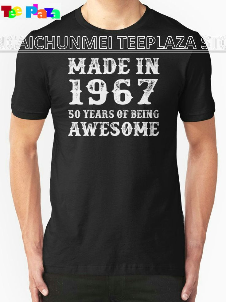 Teeplaza Custom Shirts Online Graphic Crew Neck Short Sleeve Made In 1967 50 Years Of Being Awesome Mens Tees #Affiliate