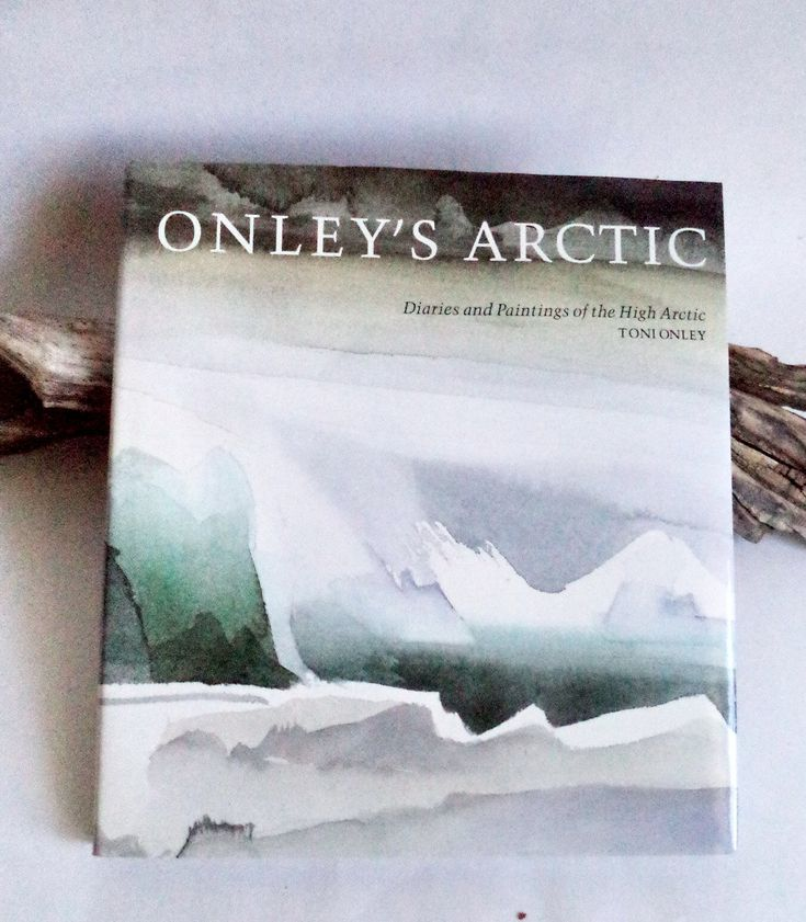 First Edition Onley's Arctic: Diaries and Paintings of the High Arctic, Art Book, Explorer, Toni Onley, Arctic, Coffee Table Book, Gift Book by MushkaVintage3 on Etsy