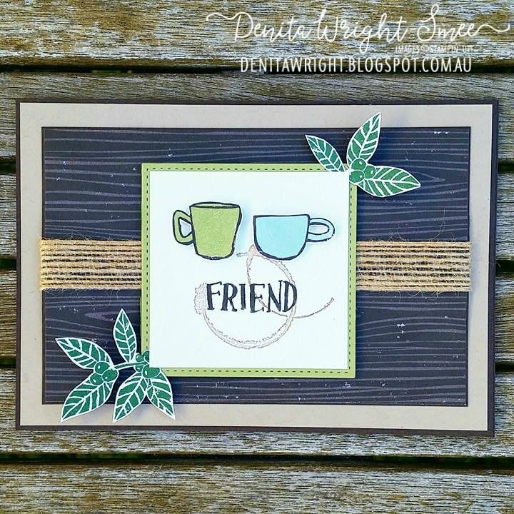 Denita Wright | Coffee Break Suite - Annual Catalogue 2017-2018 | Stampin' Up!