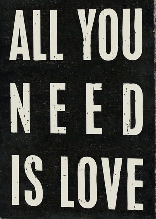 'All You Need' Wall Sign