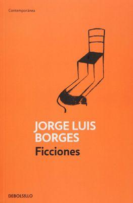 Ficciones es quizás el libro más reconocido de Jorge Luis Borges. Entre los cuentos que se reúnen aquí hay algunos de corte policial, como 'La muerte y la brújula', otros sobre libros imaginarios, como 'Tlön, Uqbar, Orbis Tertius', y muchos pertenecientes al género fantástico, como 'Las ruinas circulares' o 'El Sur', acaso su mejor relato, en palabras del mismo autor. G 863A B67 F42 728803 FICCIONES BORGES JORGE LUIS DE BOLSILLO/MÉXICO LEE/ CONACULTA