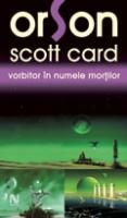 Orson Scott Card - Vorbitor in numele mortilor