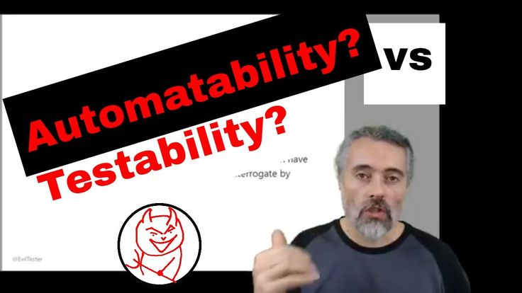 What is Testability vs Automatability? How to improve your Software Testing. https://youtu.be/gL8hmAH4ZGM