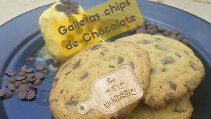 Galletas con chips de chocolate _ Los Ingredientes. Te invitamos a suscribirte en nuestro canal de Youtube: Los Ingredientes, haciendo clic en el siguiente enlace: https://www.youtube.com/channel/UCNoxMvQ4SOfYGX9hNrrq-Jg… Visita la Receta completa en Youtube