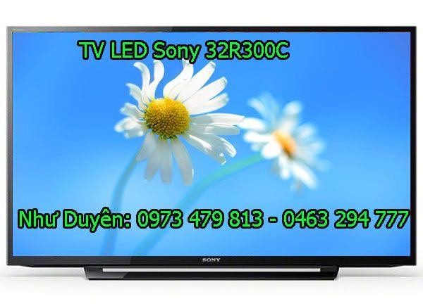 TV Sony 32 inch 32R300C  _ TV giá rẻ >>> MUA NGAY GIÁ SỐC | Cộng Đồng Công Nghê | Diễn đàn Zing Me