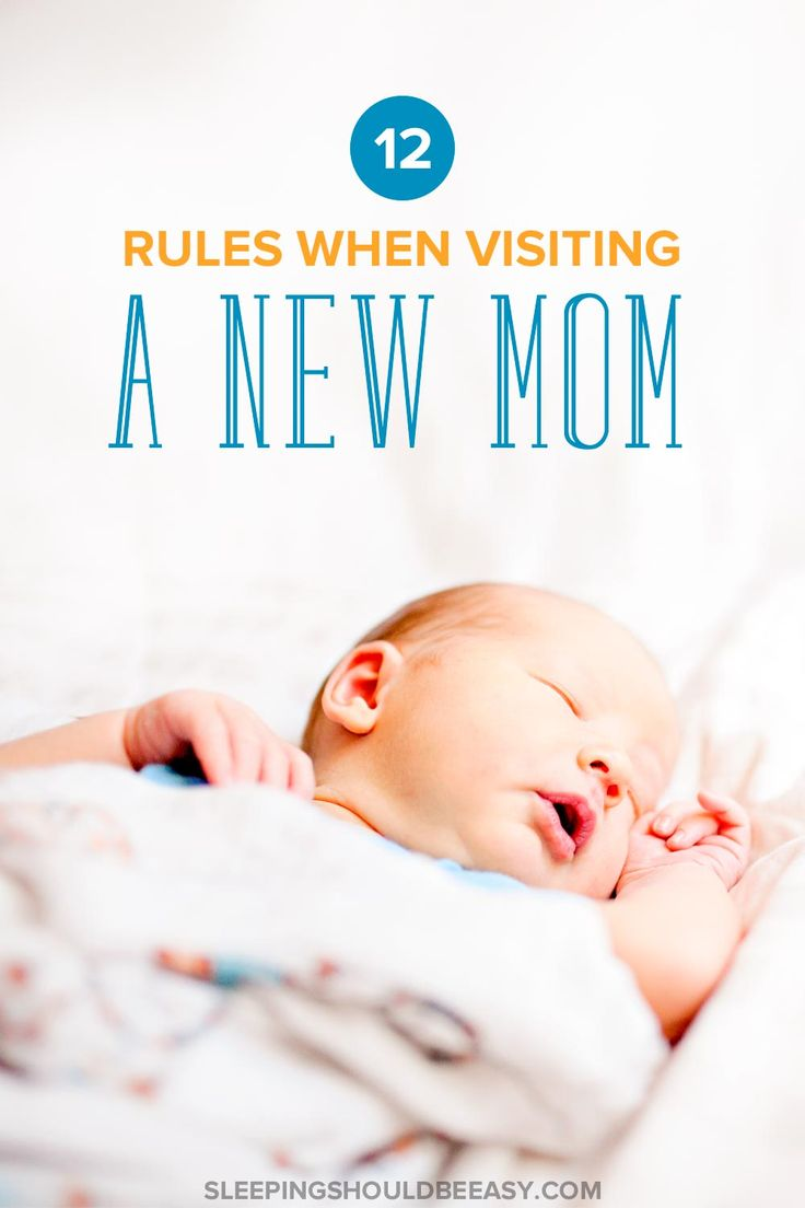 As much as you want to meet your friend's baby, could you also be making things harder for mom? Take a look at 12 rules to follow when visiting a new mom.
