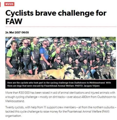 Our riders are celebs (as well they should be after their epic undertaking)! Thank you Netwerk24 for included the FAW80 Cycle Challenge today! :-)  http://www.netwerk24.com/ZA/Tygerburger/Nuus/cyclists-brave-challenge-for-faw-20170523-2