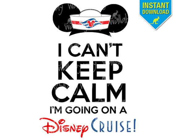 I Can't Keep Calm I'm Going on a Disney Cruise Printable Iron On or Use as Disney Clip Art by TheWallabyWay - DIY Disney Cruise Shirts