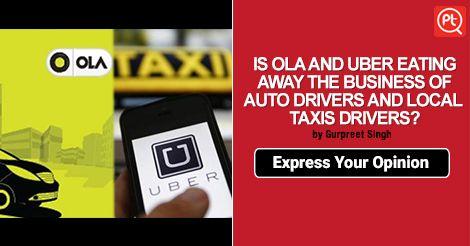 Uber and Olacabs are killing livelihoods of Mumbai's auto and taxi drivers? #ShareYourOpinion at #Posticker Mumbai, India