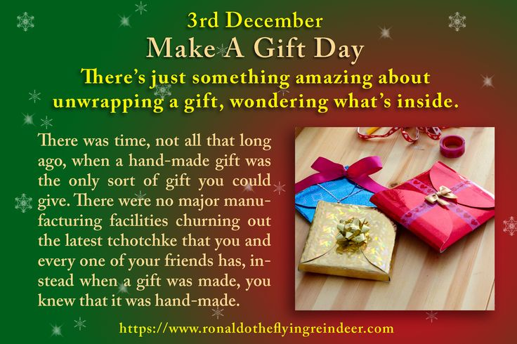 #today 3rd December is #MakeAGiftDay A Gift that's handmade Is a gift not replaced Entrapping sweet memories That can't be erased – Amanda Evanson #RoofOverYourHeadDay #gift #Gifts  #christmasgift #christmasgifts #makeagift