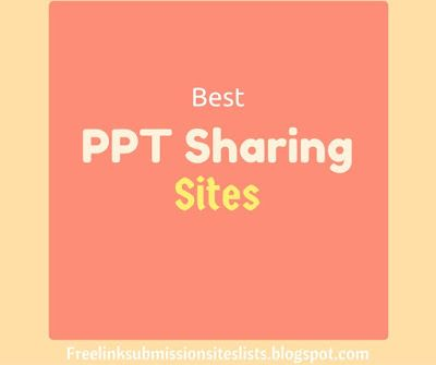 Do Follow PPT Sharing Sites List Free, high authority