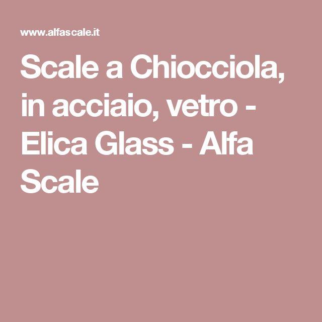 17 migliori idee su pareti di vetro su pinterest pareti for Scala a chiocciola di 5 piedi