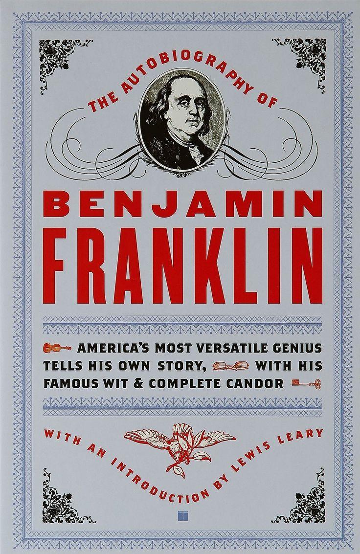 The Autobiography of Benjamin Franklin [Paperback] [Jan 06, 2004] Franklin, B]
