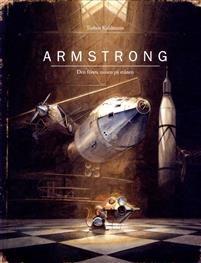 För länge sedan hade en liten mus en stor dröm. Att förverkliga den krävde uppfinningsrikedom, list och, allra mest, mod. Allt detta hade Armstrong den första musen som reste till månen. En liten vetgirig mus betraktade månen genom sin kikare varje natt. Hans vänner var övertygade om att månen var gjord av ost och inte alls intresserade av att höra om hans vetenskapliga upptäckter. Armstrong bestämmer sig för att ta reda på sanningen och fattar ett stort beslut han ska bli den första musen…