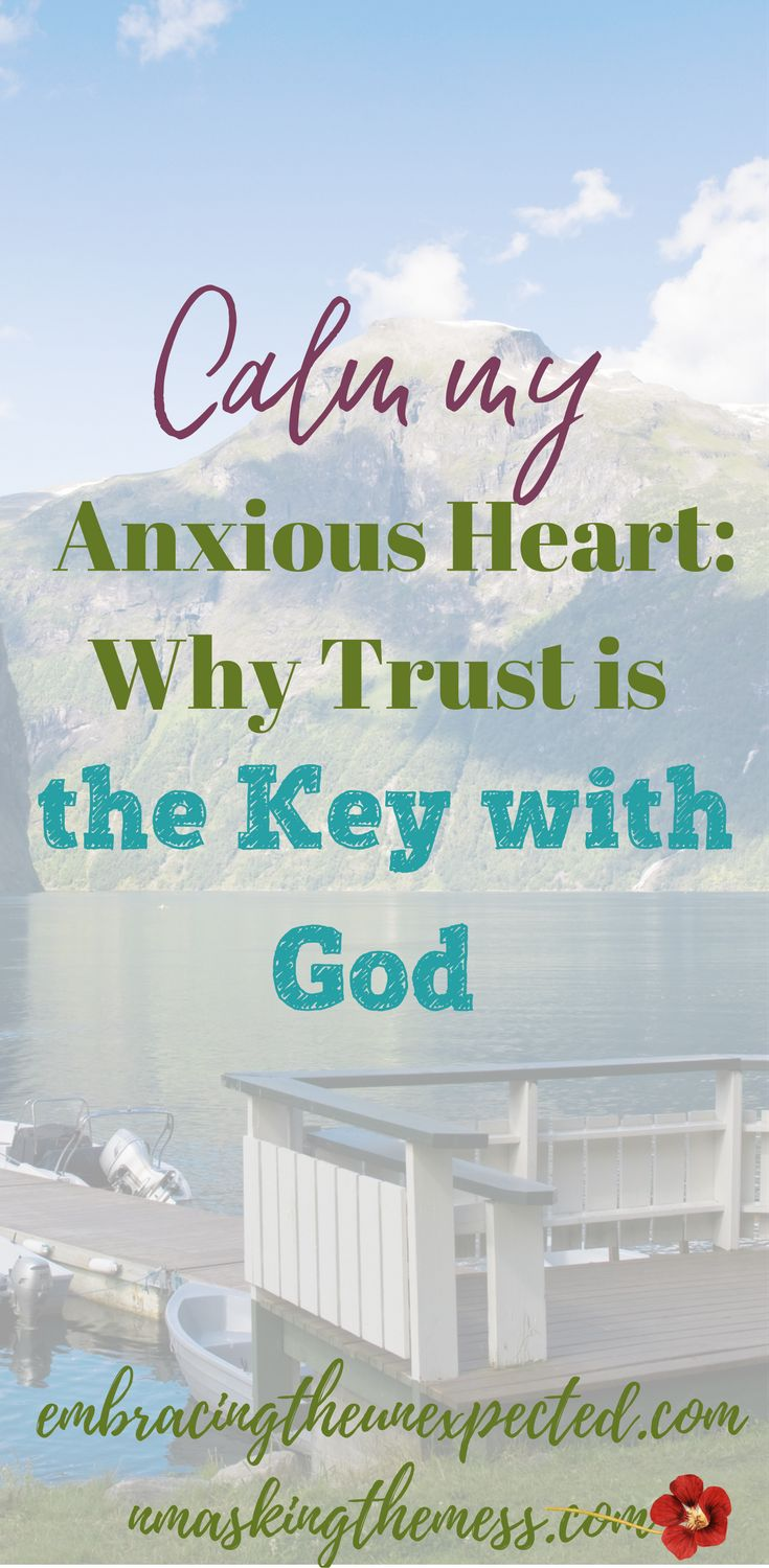 """Calm my Anxious Heart- Why Trust is the Key with God. To """"be still"""" doesn't mean sitting still but rather stop trying to control and figure everything out. God has us and we need to trust our lives to Him.#anxiety #bestill #trust #godsgirl"""