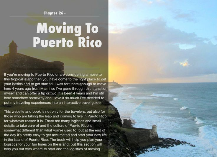 Moving To Puerto Rico Information. http://puertoricorevealed.com/moving-to-puerto-rico/