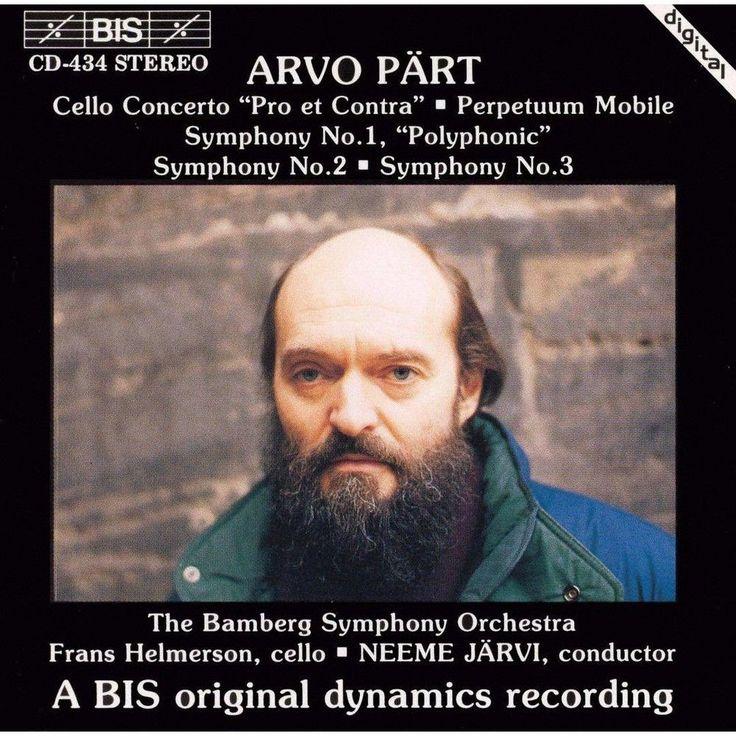 """Arvo Pärt: Cello Concerto """"Pro et Contra""""; Perpetuum Mobile; Symphonies Nos. 1-3"""