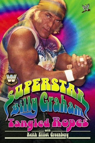 Tangled Ropes - Superstar Billy Graham