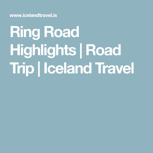 Ring Road Highlights   Road Trip   Iceland Travel