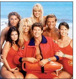 "Baywatch....so many jokes about this show, including folks calling it ""Babewatch."" :P"