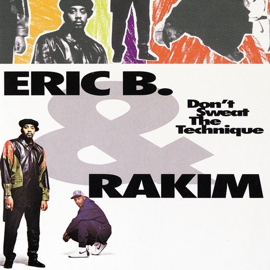 The Quietus | Features | Anniversary | 20 Years On: Eric B And Rakim's Don't Sweat The Technique Revisited