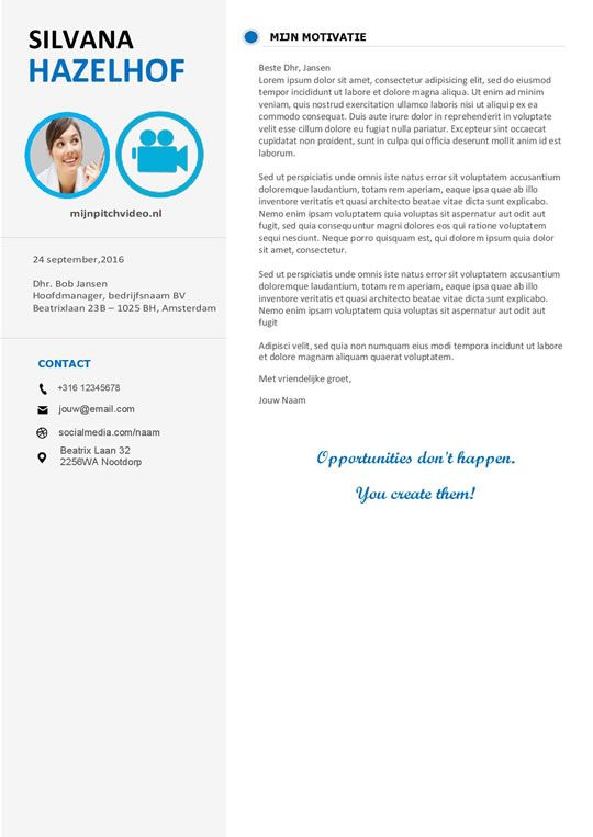 opvallende sollicitatiebrief Krachtig, duidelijk en opvallende cv inclusief motivatiebrief