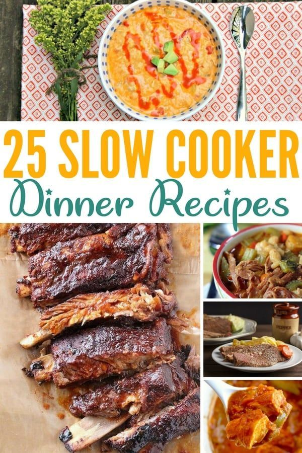 25 AMAZING Slow Cooker Dinner Recipes – Make Weeknights Easy!