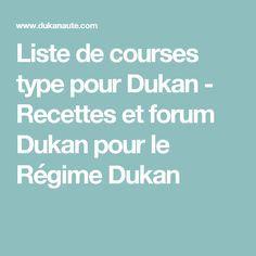 Liste de courses type pour Dukan - Recettes et forum Dukan pour le Régime Dukan
