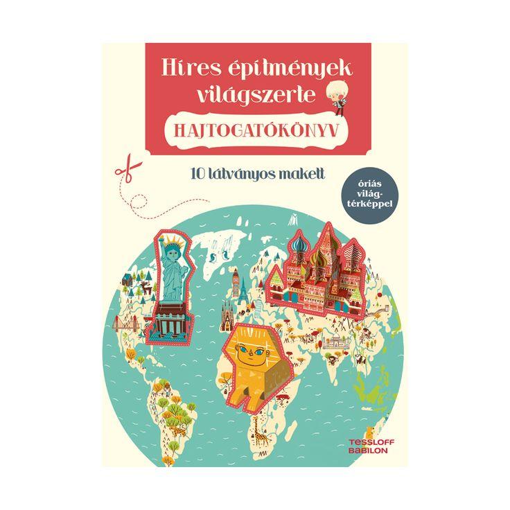 Hajtogatókönyv - Híres építmények világszerte - Jonas Le Saint, Rozenn Bothuon