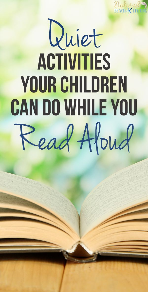 10 Quiet Activities Your Children Can Do While You Read Aloud, Read aloud activities for Preschoolers, Read aloud activities for First Grade, Read aloud activities for middle school, Read aloud activities for kindergarten, Read Aloud Tips and Strategies for Kids, Creative activities for read aloud time, Reading Challenges and Great Books