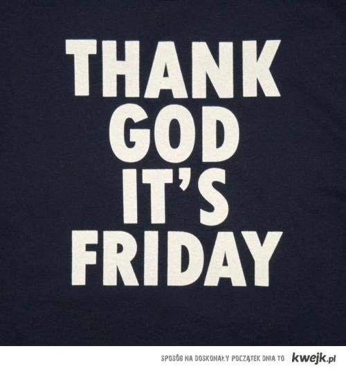 thank god its friday quotes - Google Search