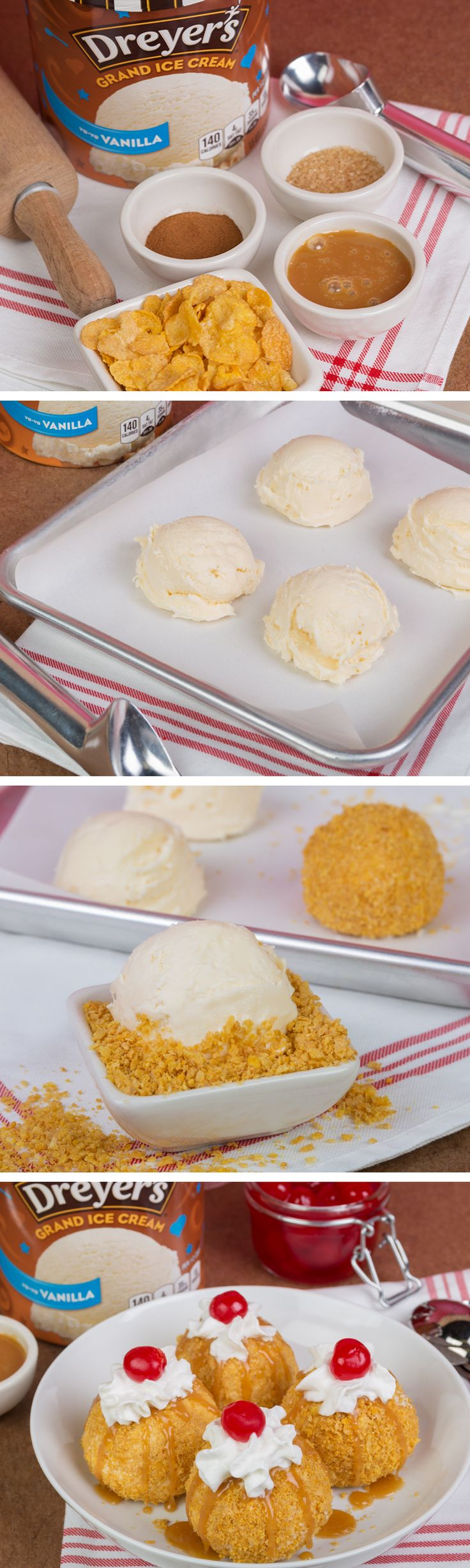 "Dreyer's ""Fried"" Ice Cream Recipe: Our easy no-bake recipe will add a fun crunch for after dinner. Start by crushing a handful of flakey cereal to make the ""fried"" layer. Then, add a dash of cinnamon and sugar. Next, scoop Dreyer's Grand Vanilla Ice Cream on a lined baking sheet and freeze until hard. Roll the scoops into balls and into the cereal mixture. Return them to the baking sheet until hard. Top off with caramel sauce, whipped cream, and cherries as desired. Enjoy!"