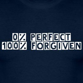 Completely true.: The Lord, Thanks You Jesus, Inspiration, Amenities, Quotes, Faith, God Is, I M Forgiven, 0% Perfect 100% Forgiven