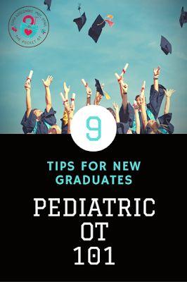 The Pocket Occupational Therapist: Pediatric OT 101 ~ 9 Tips For New Graduates