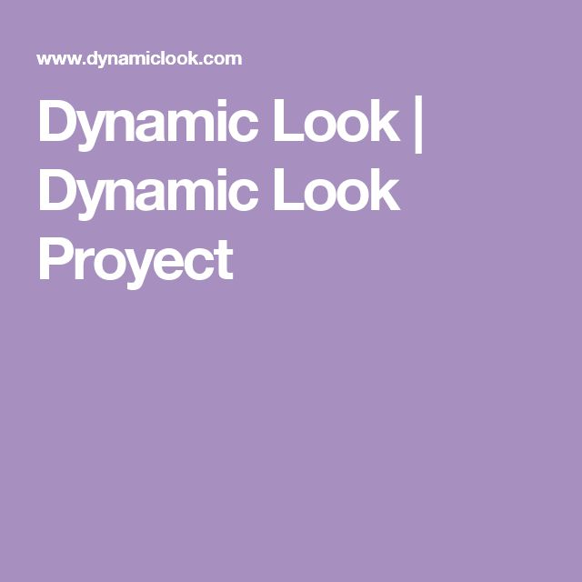 Dynamic Look | Dynamic Look Proyect