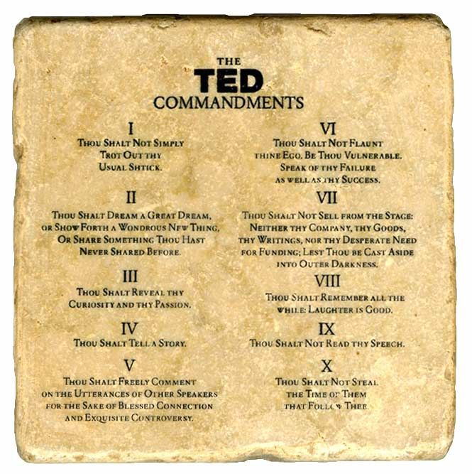The TED Commandments