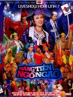 Live Show Hoài Linh 7 – Nàng Tiên Ngổ Ngáo - HD