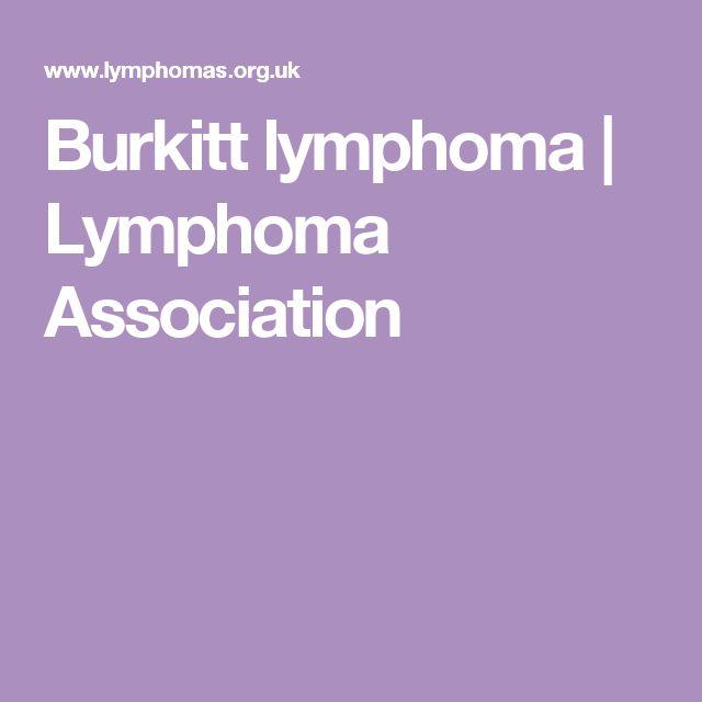 Burkitt lymphoma | Lymphoma Association