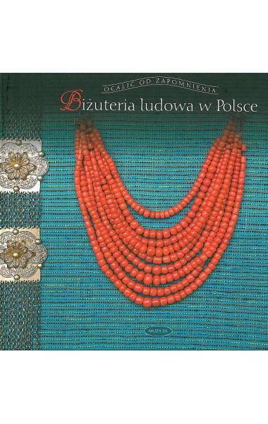 """""""Biżuteria ludowa w Polsce"""" jest kolejnym tytułem z serii """"Ocalić od zapomnienia"""" i już piątym wybitnej znawczyni polskich strojów ludowych, Elżbiety Piskorz-Branekovej. Stanowi znakomite uzupełnienie wcześniejszych prac tej autorki."""