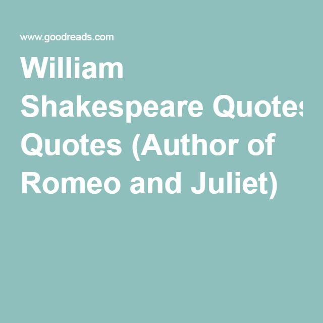 Top 25 ideas about QUOTES on Pinterest | Brave new world ...William Shakespeare Romeo And Juliet Quotes