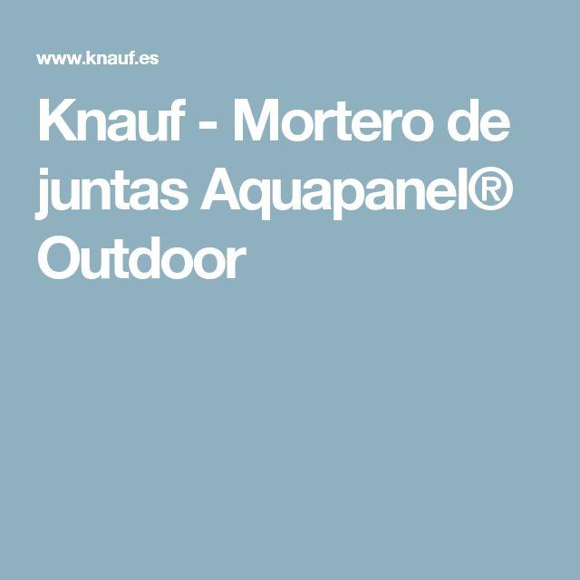 Knauf - Mortero de juntas Aquapanel® Outdoor