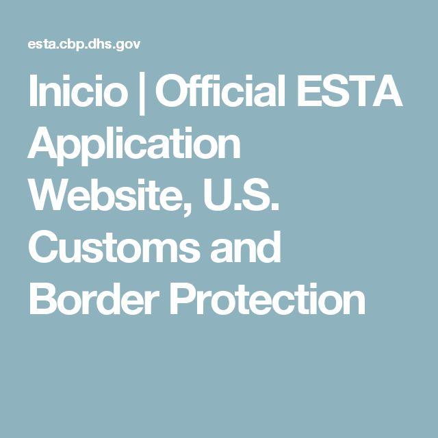 Inicio   Official ESTA Application Website, U.S. Customs and Border Protection