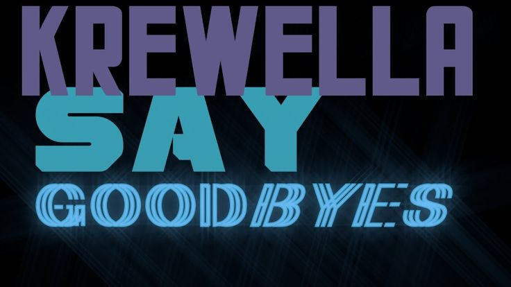 【Lyrics】Krewella - Say Goodbye  #EDM