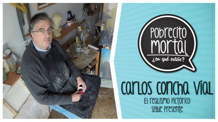 Carlos Concha Vial, pintor realista en Pobrecito Mortal