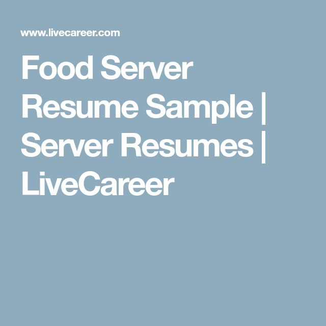 Food Server Resume Sample | Server Resumes | LiveCareer